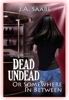 Dead, Undead and Somewhere in Between, Urban Fantasy